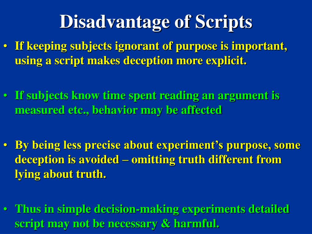 Disadvantage of Scripts