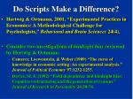 do scripts make a difference