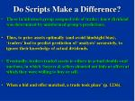 do scripts make a difference76
