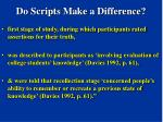 do scripts make a difference78