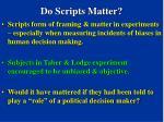 do scripts matter