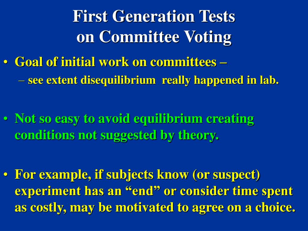 First Generation Tests