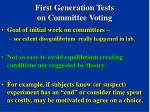 first generation tests on committee voting