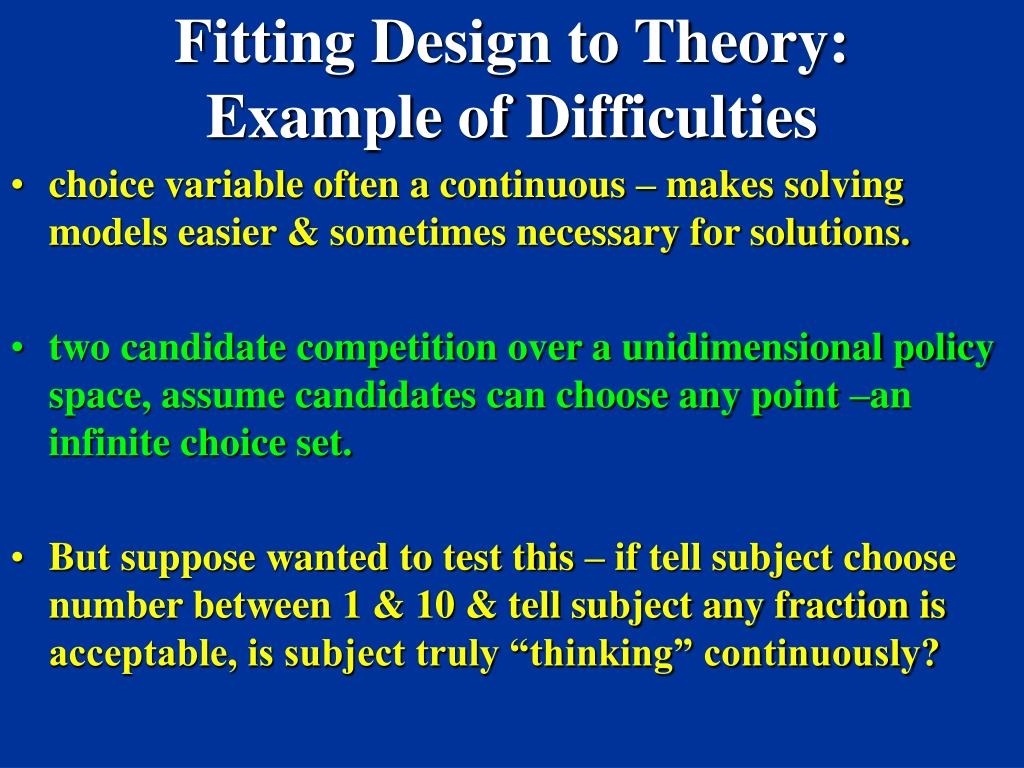 Fitting Design to Theory: