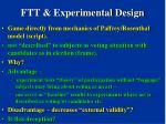 ftt experimental design