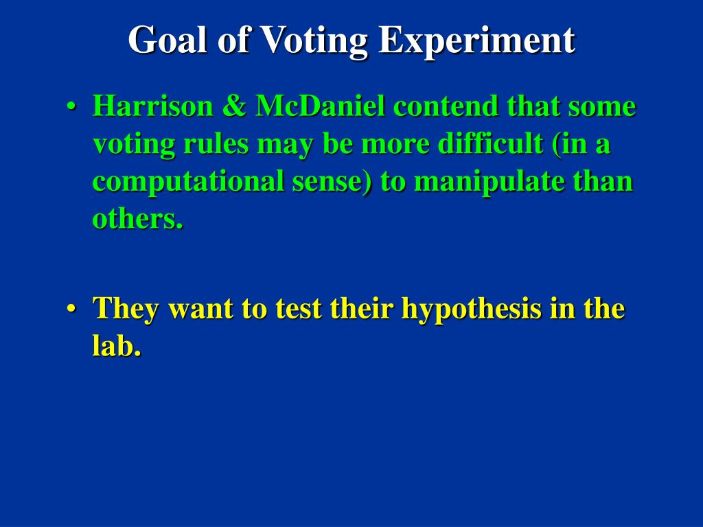 Goal of Voting Experiment
