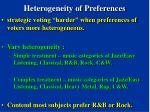 heterogeneity of preferences
