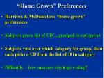 home grown preferences