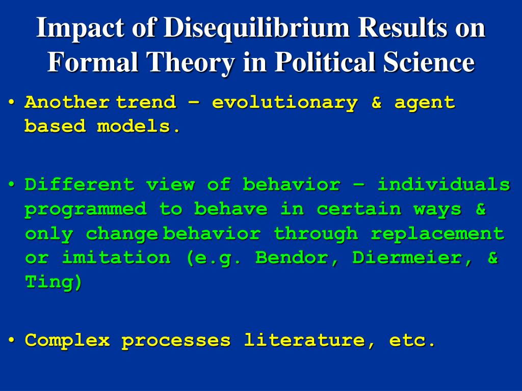Impact of Disequilibrium Results on Formal Theory in Political Science