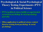 psychological social psychological theory testing experiments ptt in political science
