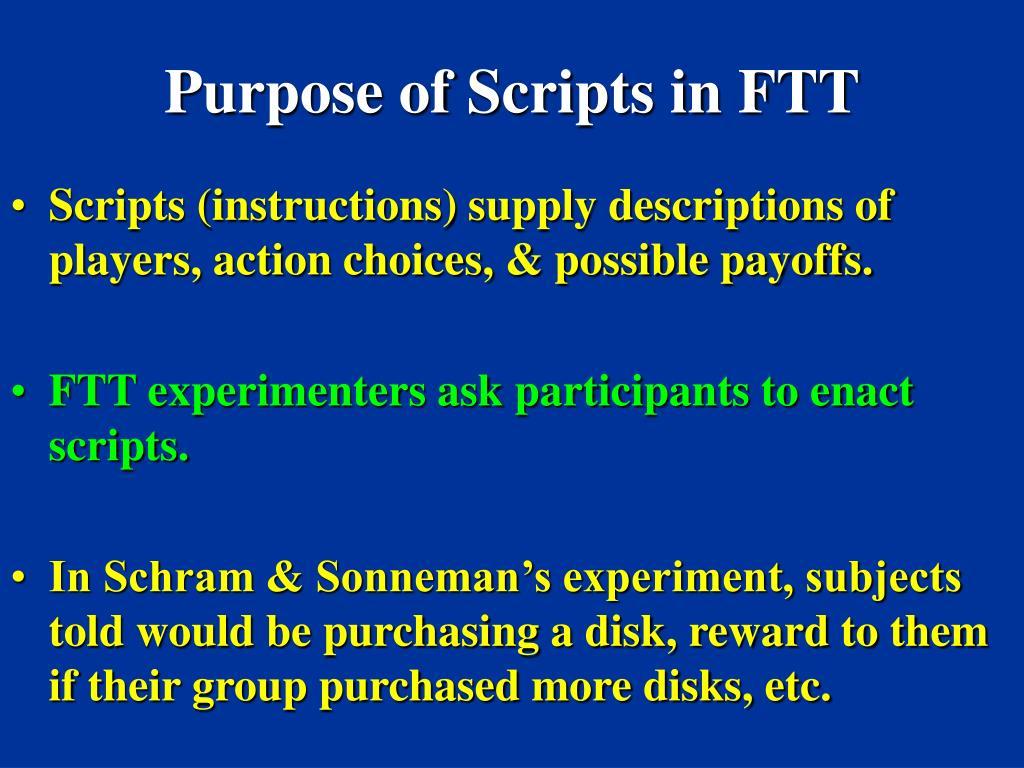 Purpose of Scripts in FTT