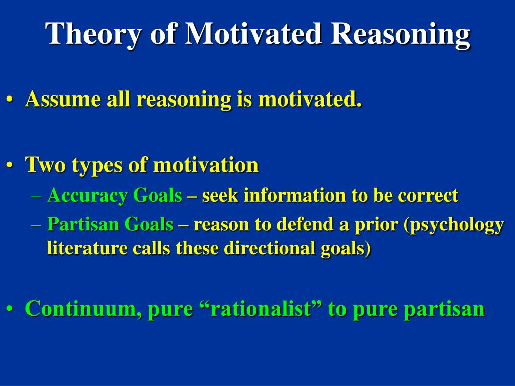 Theory of Motivated Reasoning