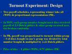 turnout experiment design41