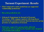 turnout experiment results