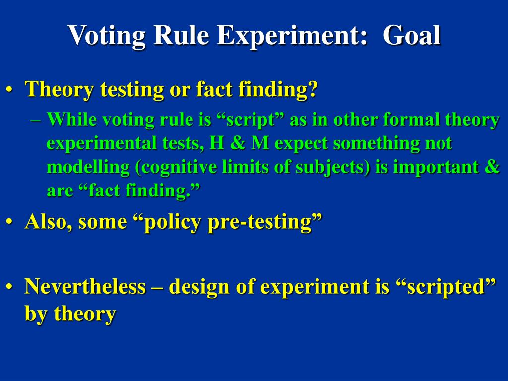 Voting Rule Experiment:  Goal