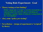 voting rule experiment goal14