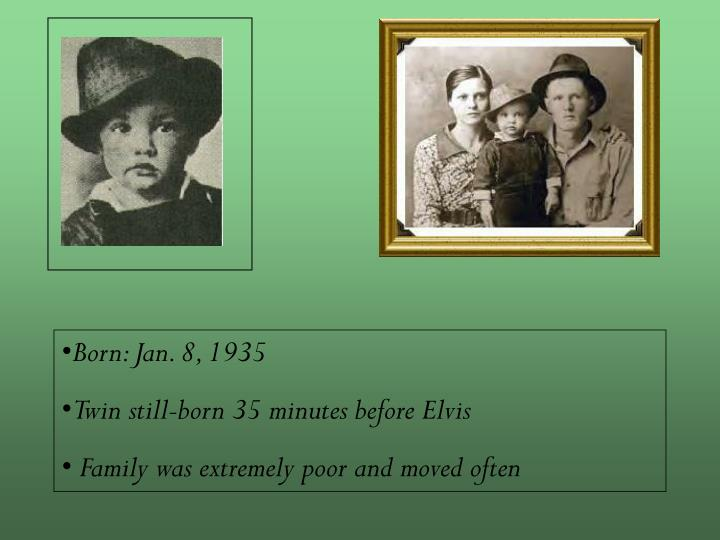Born: Jan. 8, 1935