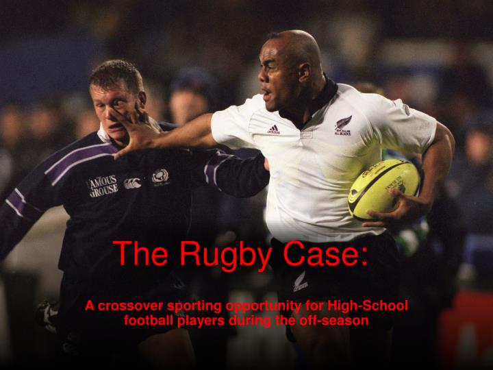The rugby case