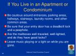 if you live in an apartment or condominium