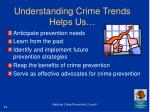 understanding crime trends helps us