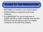 clues to the resolution