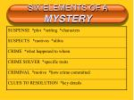 six elements of a mystery