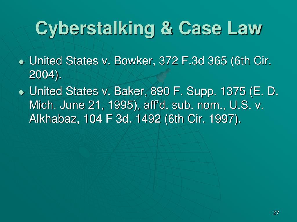 Cyberstalking & Case Law