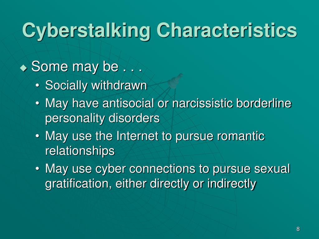 Cyberstalking Characteristics