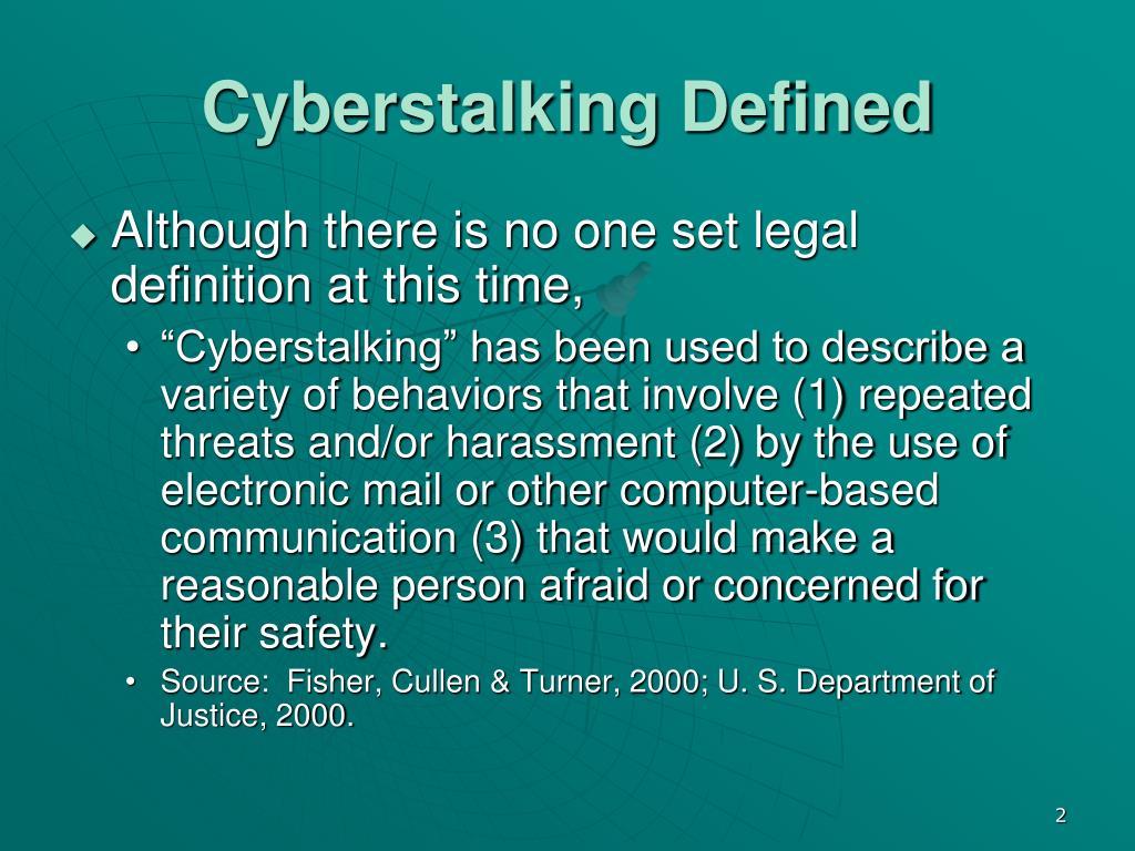 Cyberstalking Defined