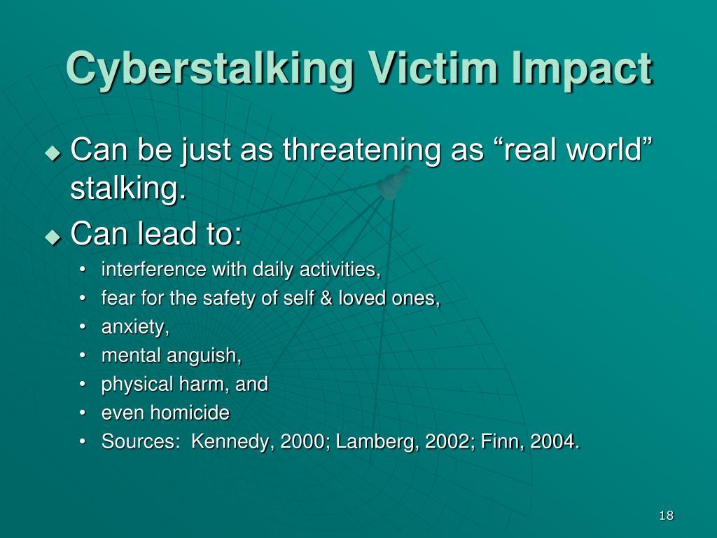 Cyberstalking Victim Impact