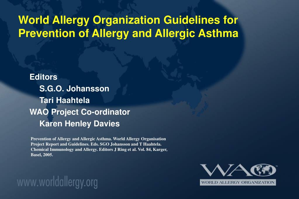 World Allergy Organization Guidelines for Prevention of Allergy and Allergic Asthma