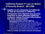 california passed 1 st law on notice of security breach sb 1386