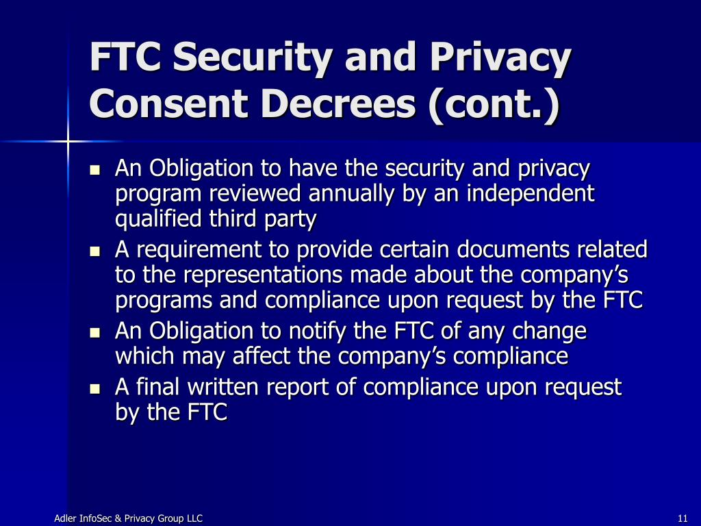 FTC Security and Privacy Consent Decrees (cont.)