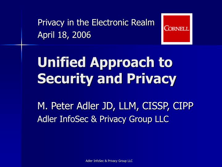 Unified approach to security and privacy