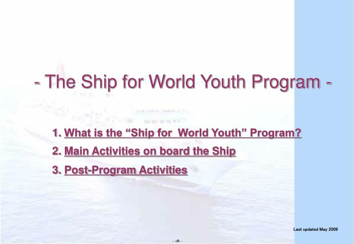 what is the ship for world youth program main activities on board the ship post program activities n.