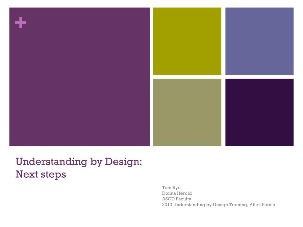 Understanding by Design: Next steps
