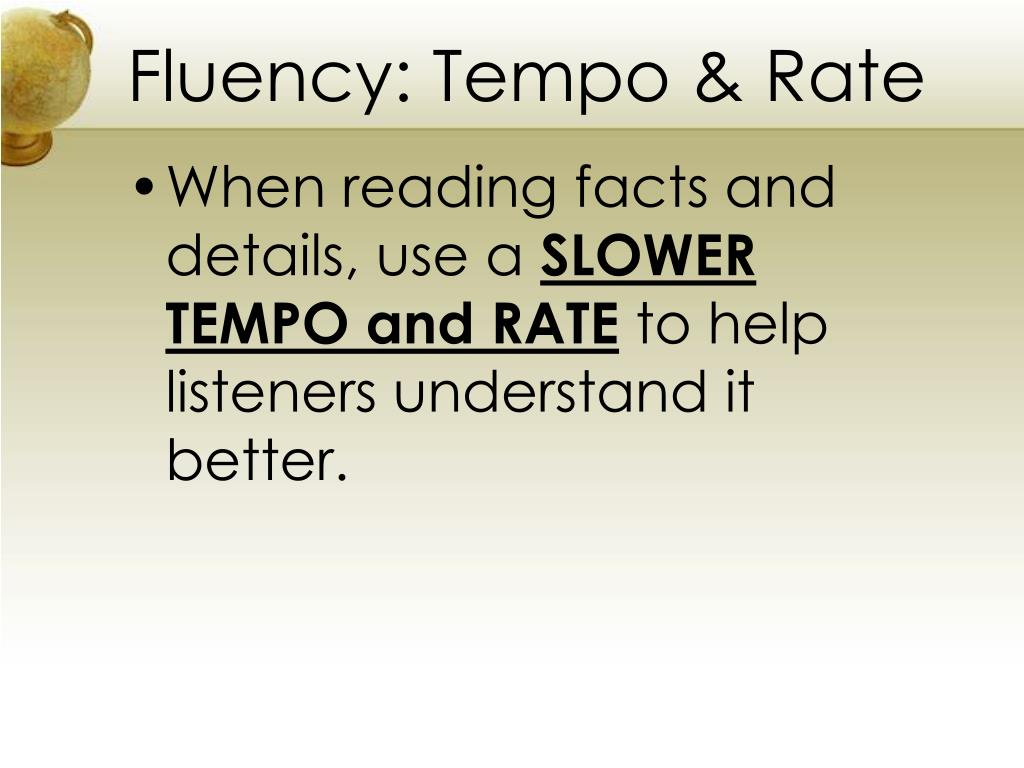 Fluency: Tempo & Rate