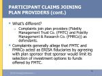 participant claims joining plan providers cont