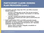 participant claims joining plan providers cont19