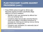 plan fiduciary claims against providers cont