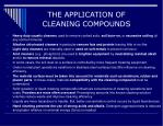 the application of cleaning compounds