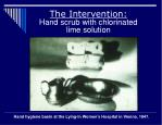 the intervention hand scrub with chlorinated lime solution