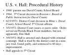 u s v hall procedural history17