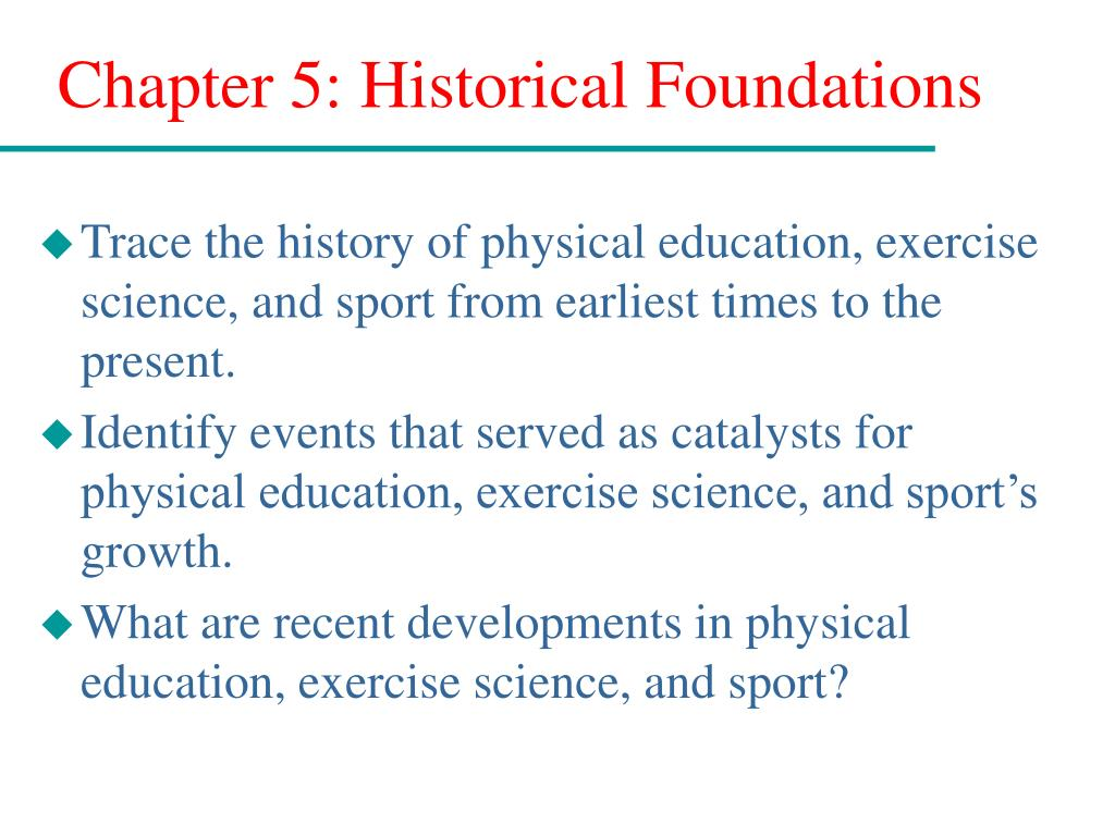 chapter 5 historical foundations l.