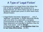 a type of legal fiction