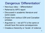 dangerous differentiation