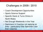 challenges in 2009 20106