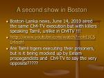 a second show in boston