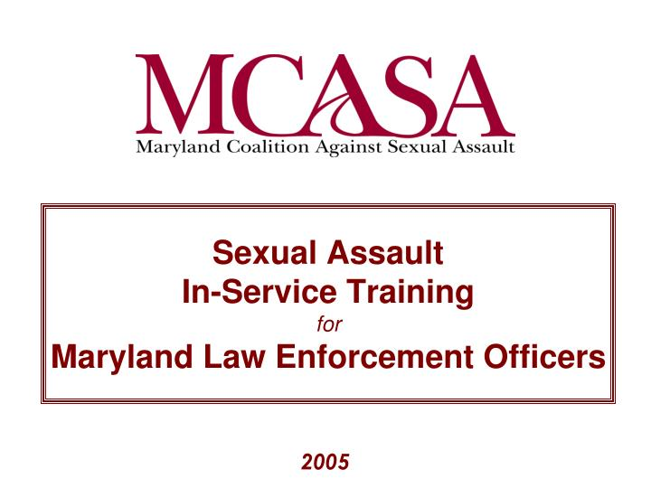 sexual assault in service training for maryland law enforcement officers n.