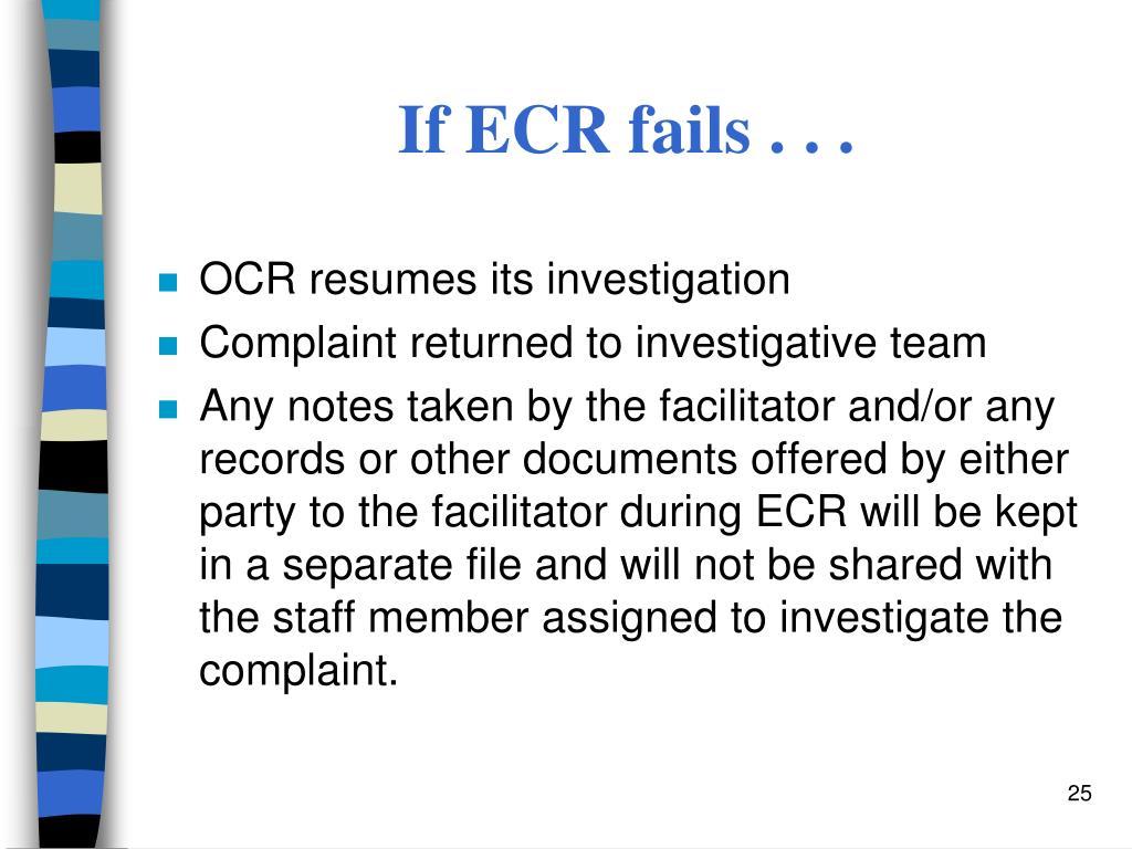If ECR fails . . .